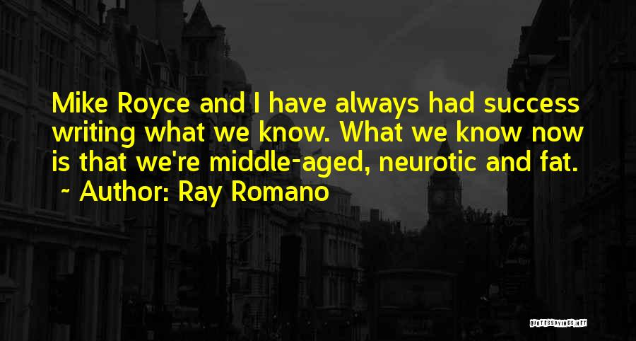 Fat Quotes By Ray Romano