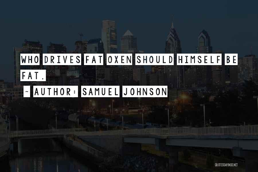 Fat Quotes By Samuel Johnson