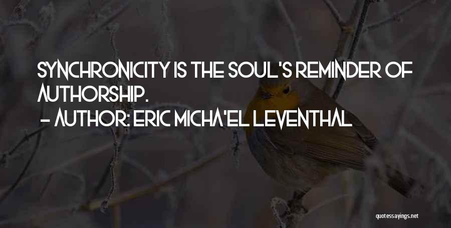 Fate Karma And Destiny Quotes By Eric Micha'el Leventhal