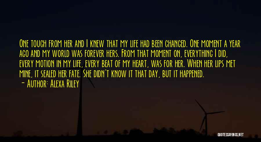 Fate We Met Quotes By Alexa Riley