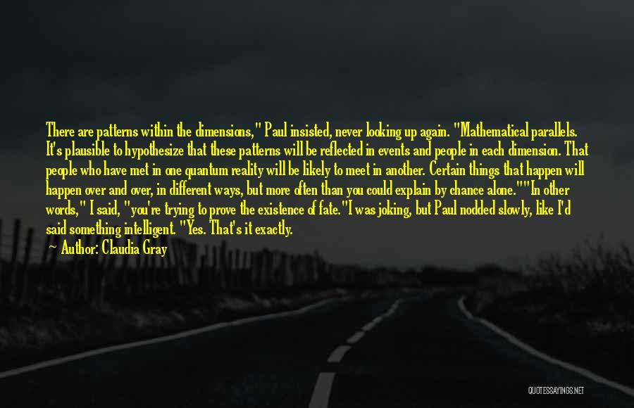Fate We Met Quotes By Claudia Gray