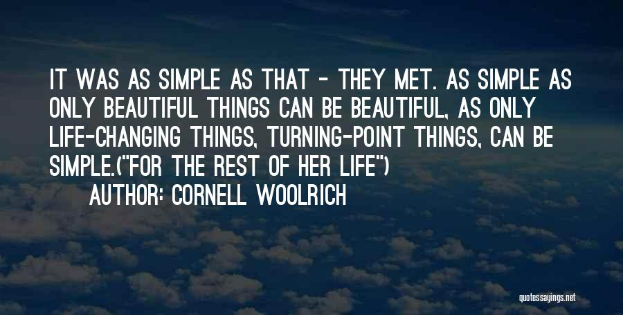 Fate We Met Quotes By Cornell Woolrich