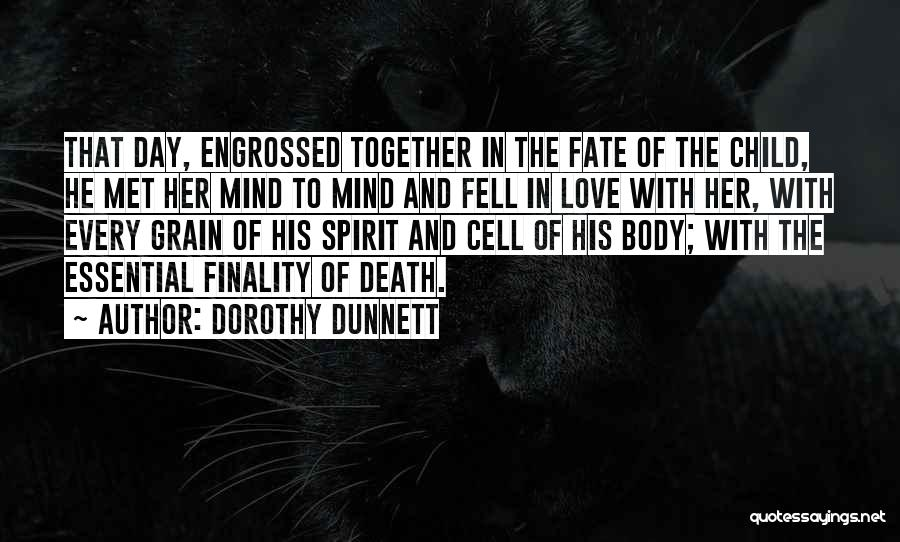 Fate We Met Quotes By Dorothy Dunnett