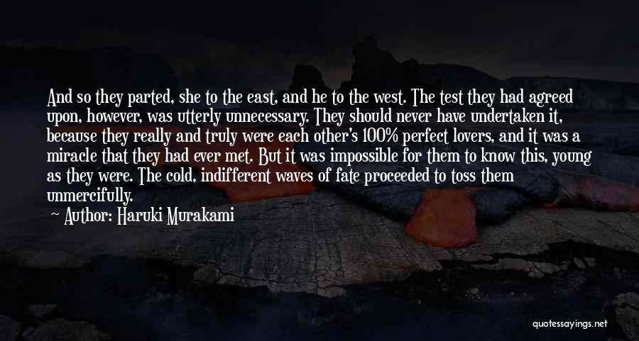 Fate We Met Quotes By Haruki Murakami