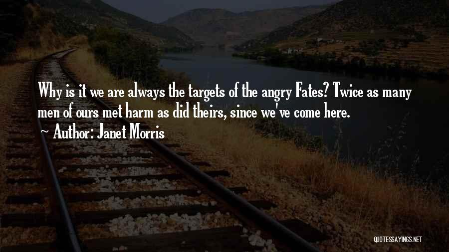 Fate We Met Quotes By Janet Morris