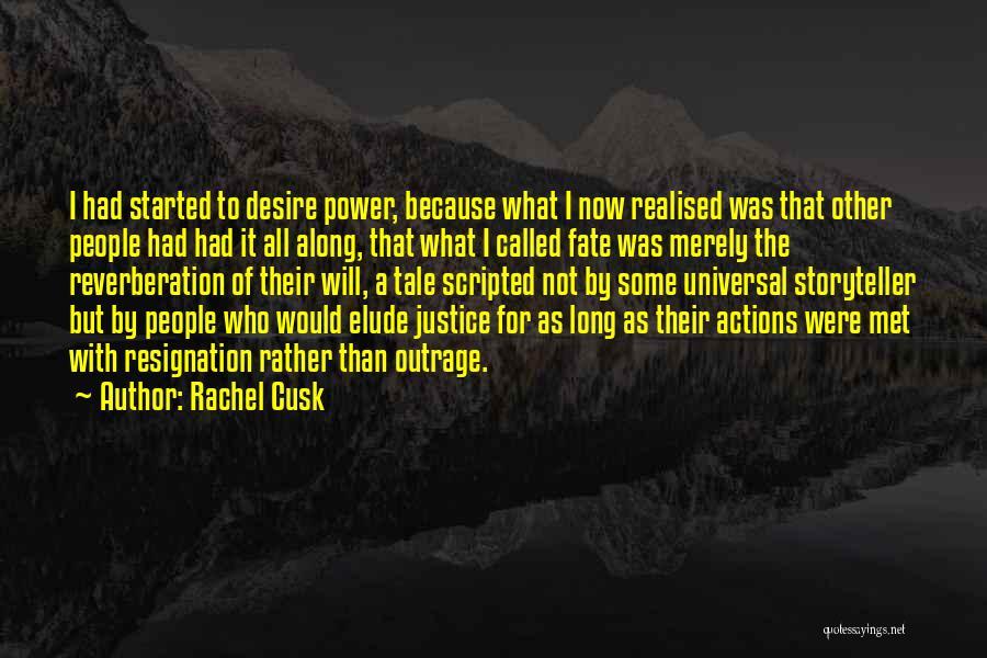 Fate We Met Quotes By Rachel Cusk