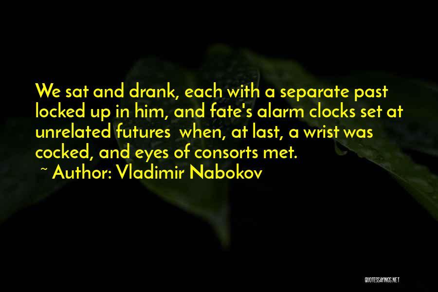 Fate We Met Quotes By Vladimir Nabokov