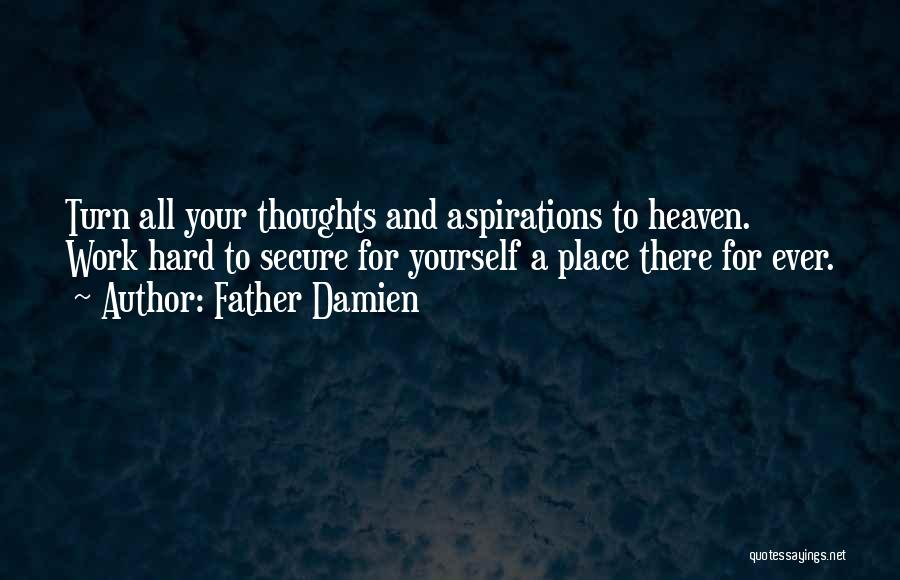 Father Damien Quotes 1388141