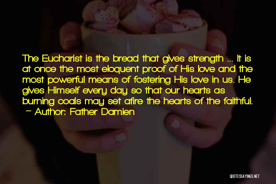 Father Damien Quotes 1665264