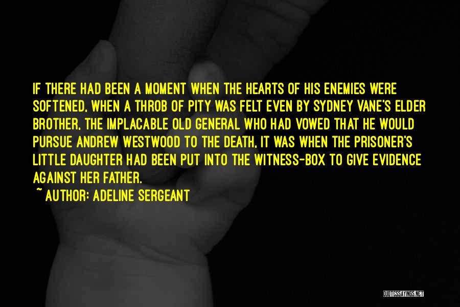Father Daughter Quotes By Adeline Sergeant