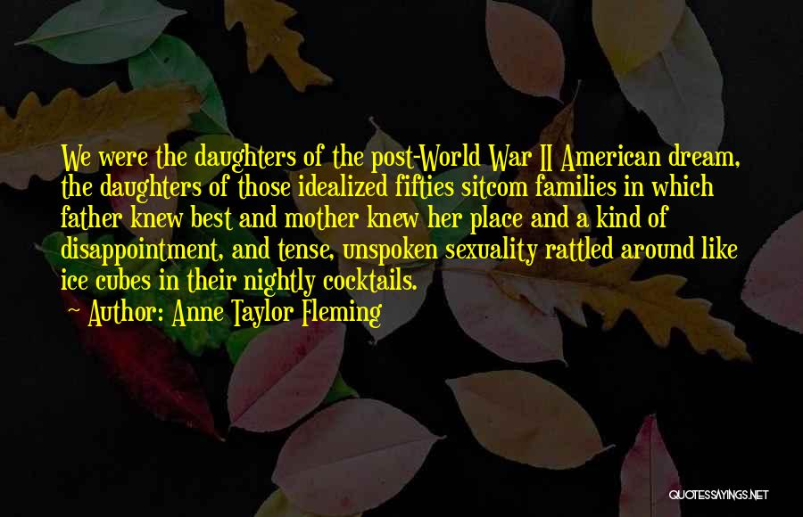 Father Daughter Quotes By Anne Taylor Fleming