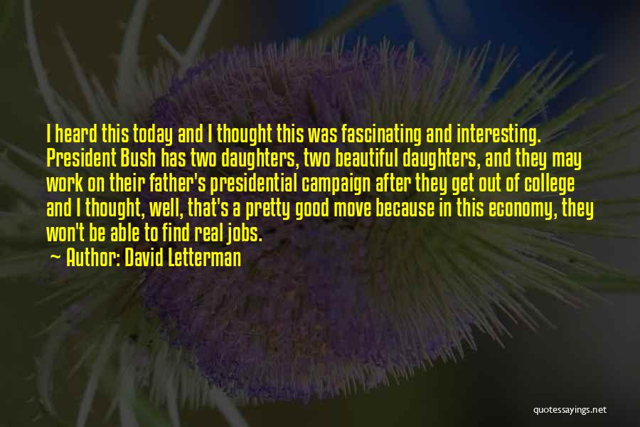 Father Daughter Quotes By David Letterman