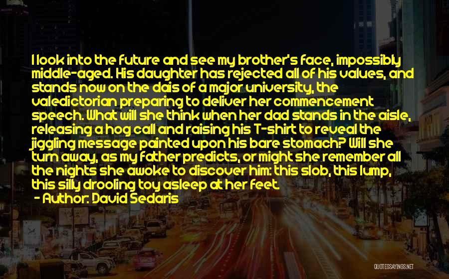 Father Daughter Quotes By David Sedaris
