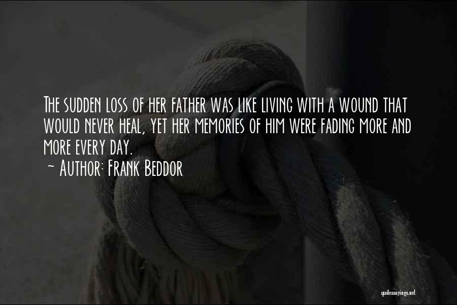 Father Daughter Quotes By Frank Beddor