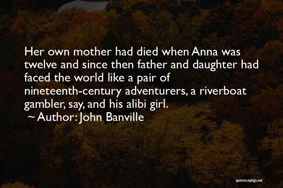 Father Daughter Quotes By John Banville
