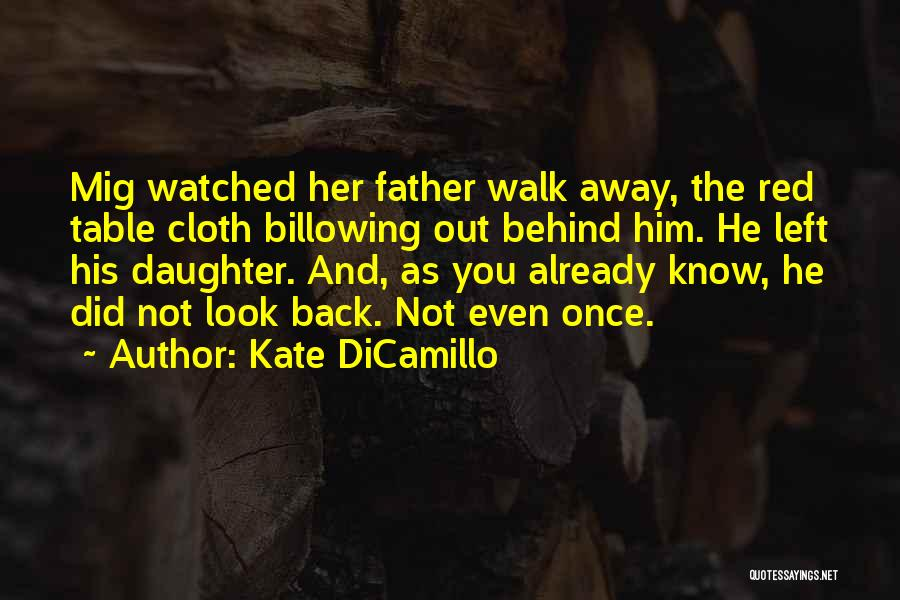 Father Daughter Quotes By Kate DiCamillo