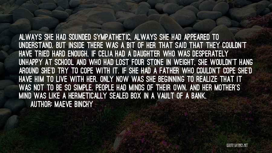 Father Daughter Quotes By Maeve Binchy