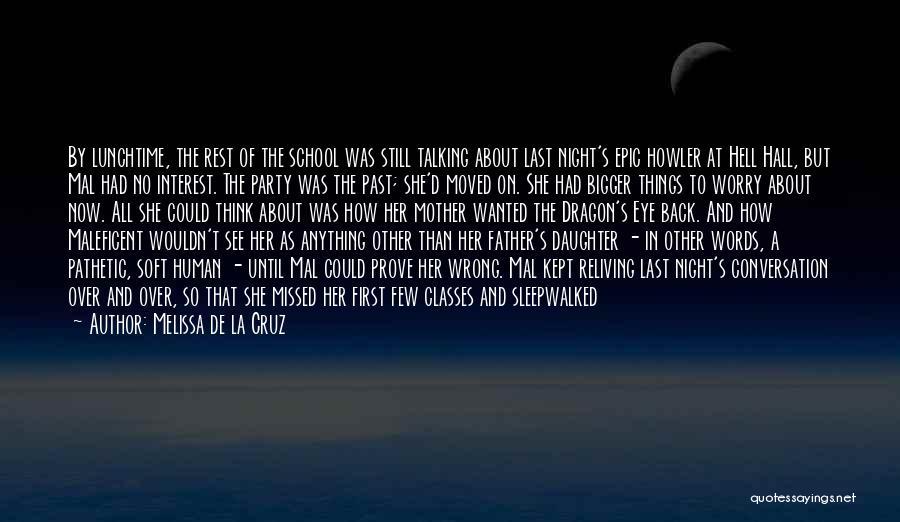 Father Daughter Quotes By Melissa De La Cruz