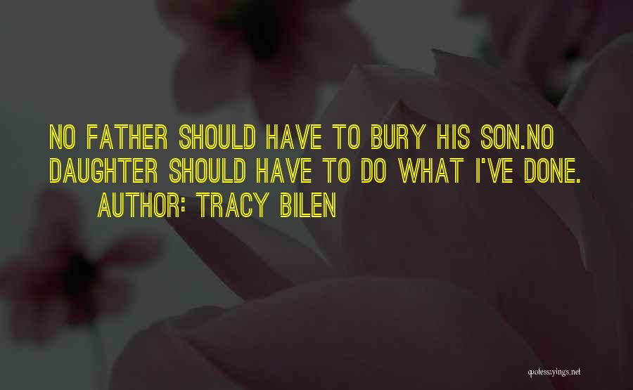 Father Daughter Quotes By Tracy Bilen