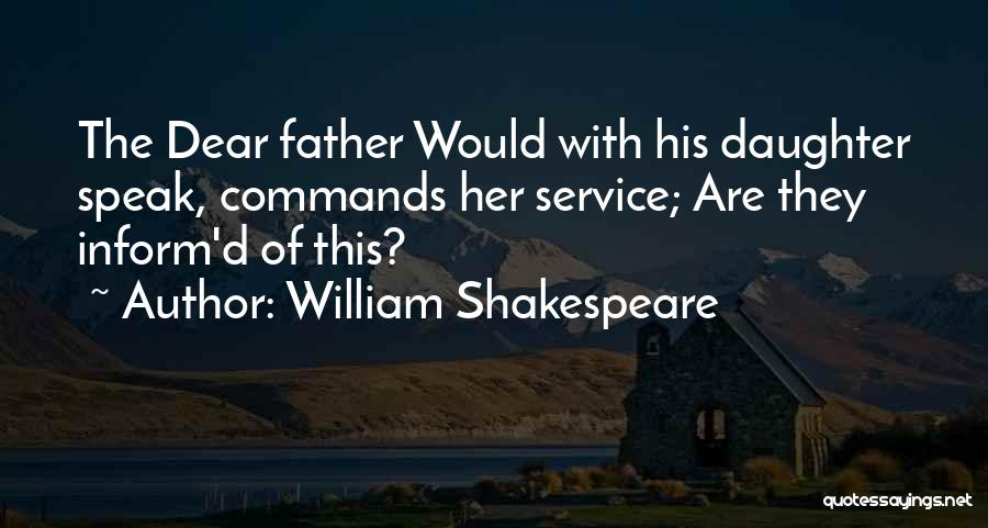 Father Daughter Quotes By William Shakespeare