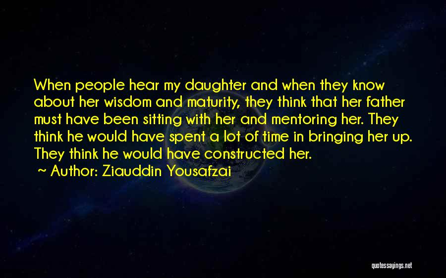 Father Daughter Quotes By Ziauddin Yousafzai