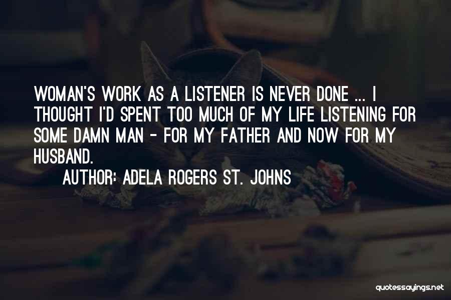 Father D'souza Quotes By Adela Rogers St. Johns