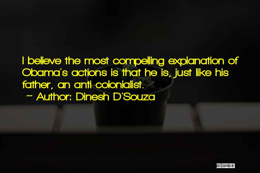 Father D'souza Quotes By Dinesh D'Souza