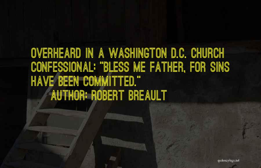 Father D'souza Quotes By Robert Breault