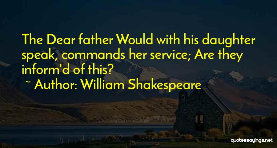 Father D'souza Quotes By William Shakespeare