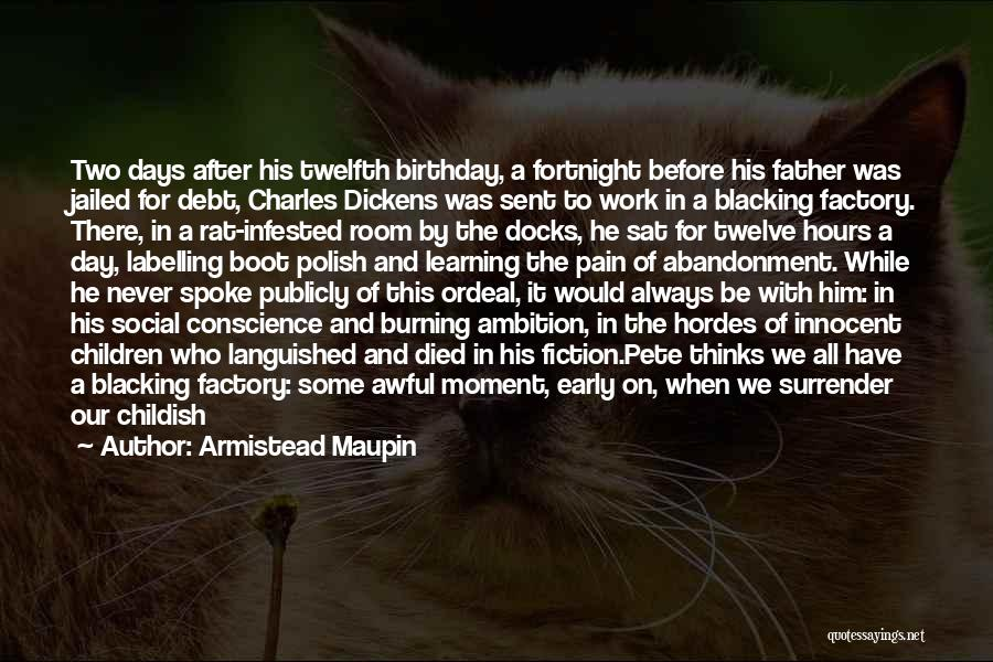 Father On His Birthday Quotes By Armistead Maupin