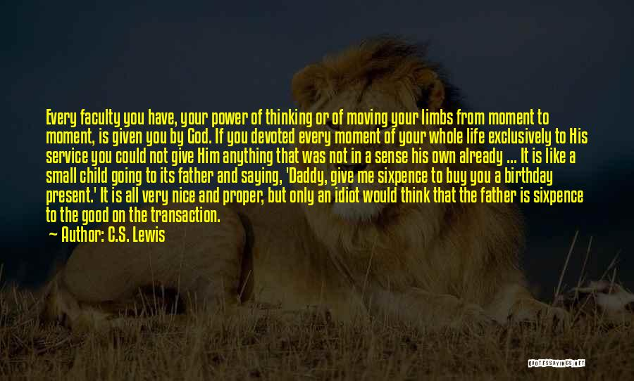 Father On His Birthday Quotes By C.S. Lewis