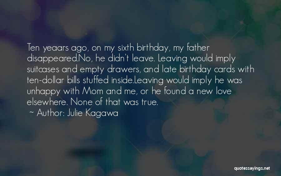 Father On His Birthday Quotes By Julie Kagawa