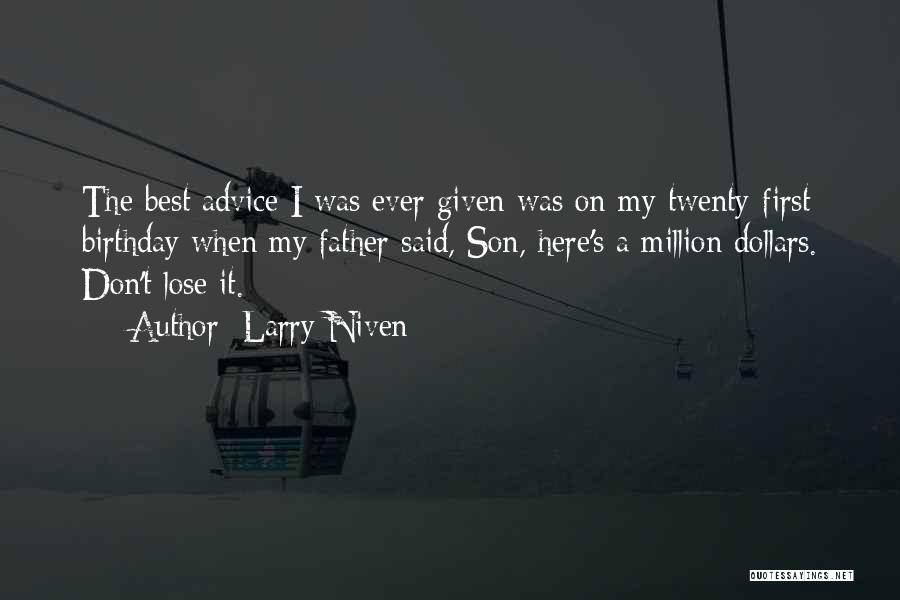 Father On His Birthday Quotes By Larry Niven