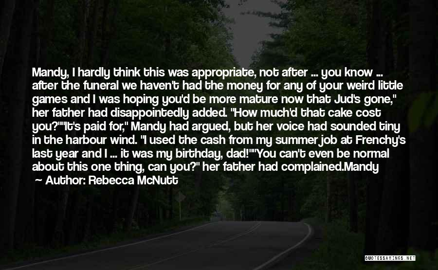 Father On His Birthday Quotes By Rebecca McNutt