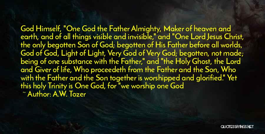 Father Son Life Quotes By A.W. Tozer