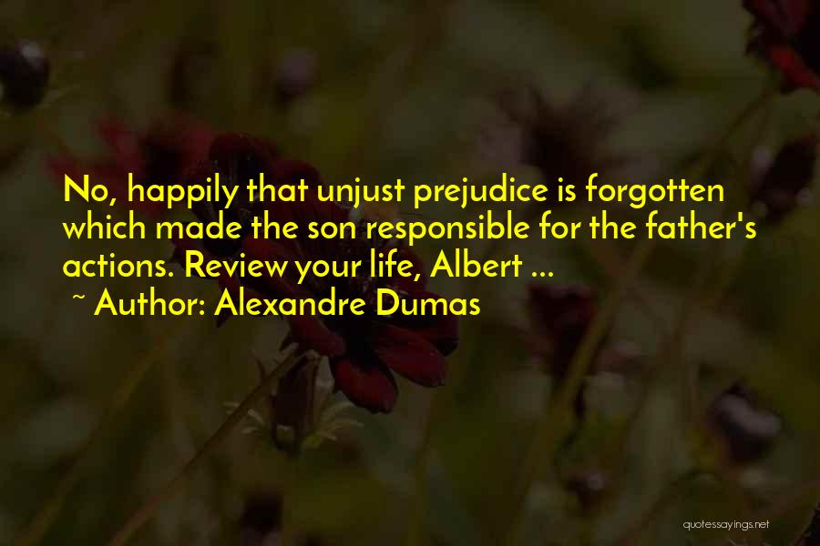 Father Son Life Quotes By Alexandre Dumas