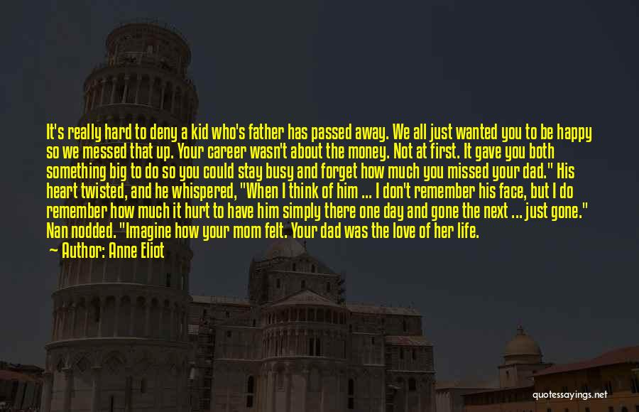 Father Son Life Quotes By Anne Eliot