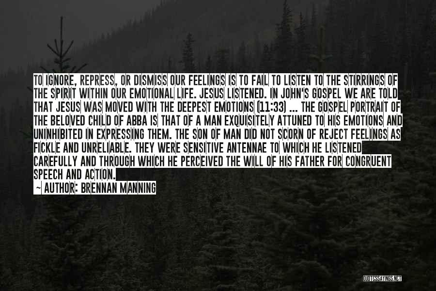 Father Son Life Quotes By Brennan Manning