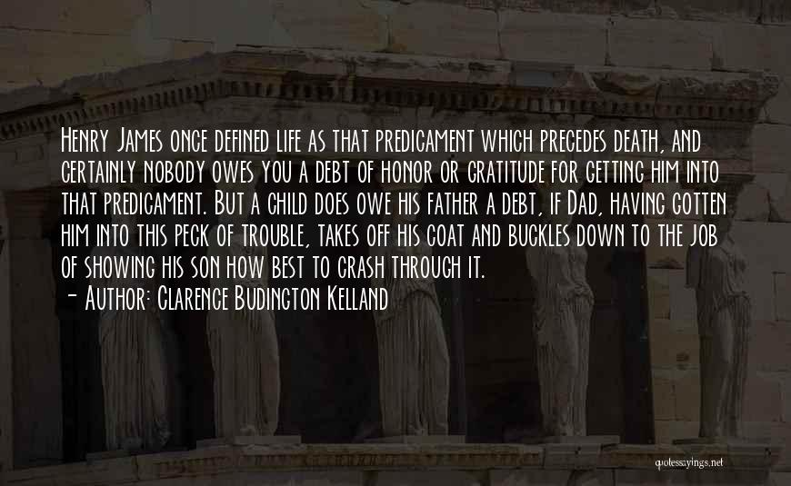 Father Son Life Quotes By Clarence Budington Kelland