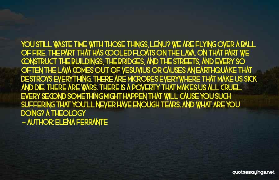 Father Son Life Quotes By Elena Ferrante