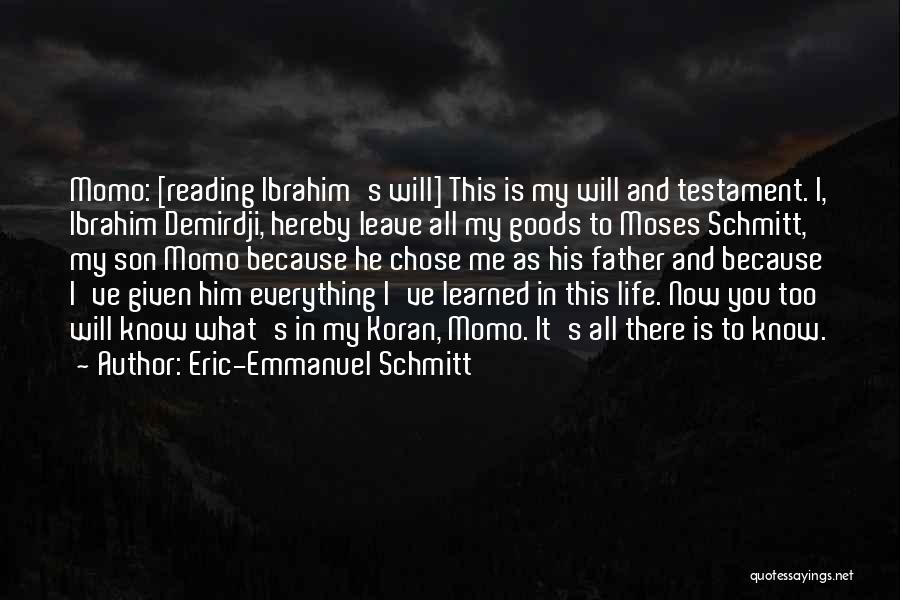 Father Son Life Quotes By Eric-Emmanuel Schmitt