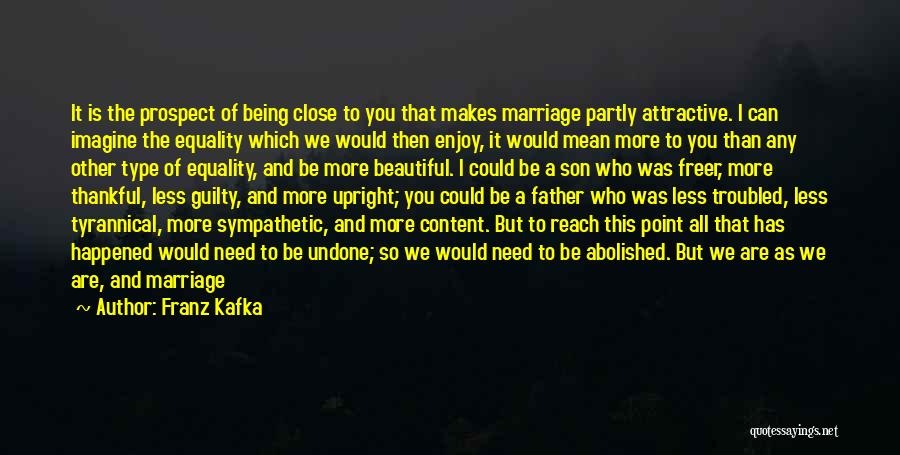 Father Son Life Quotes By Franz Kafka