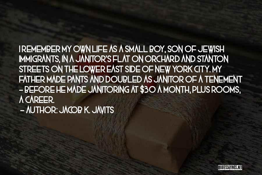 Father Son Life Quotes By Jacob K. Javits
