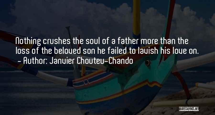 Father Son Life Quotes By Janvier Chouteu-Chando