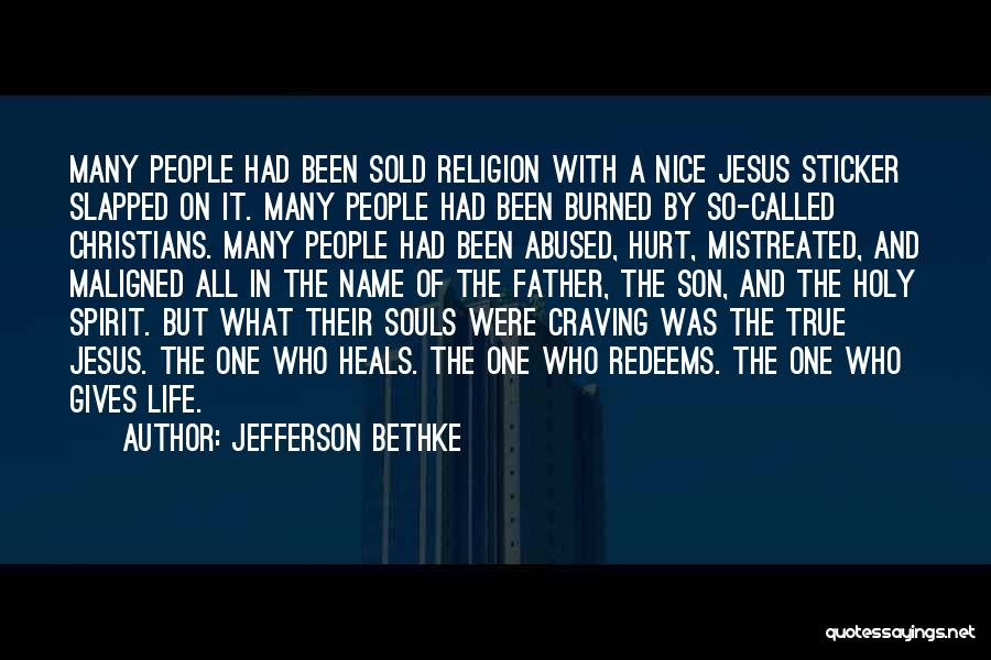Father Son Life Quotes By Jefferson Bethke