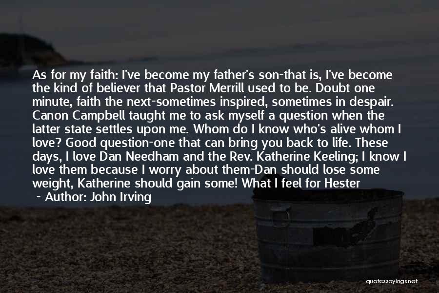 Father Son Life Quotes By John Irving