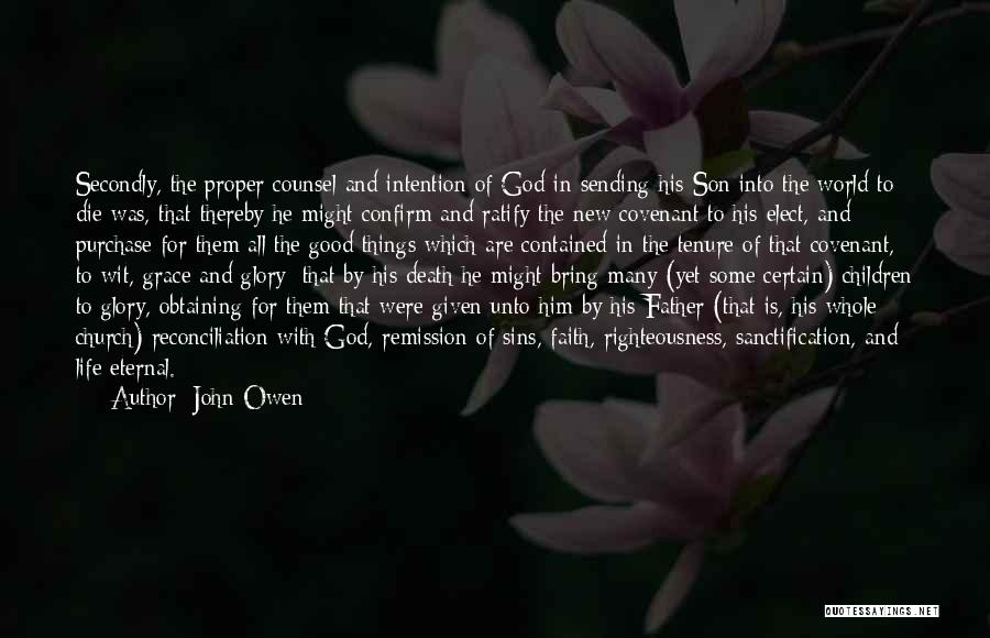 Father Son Life Quotes By John Owen