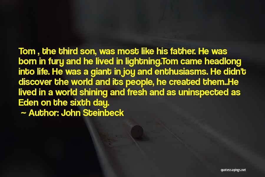 Father Son Life Quotes By John Steinbeck