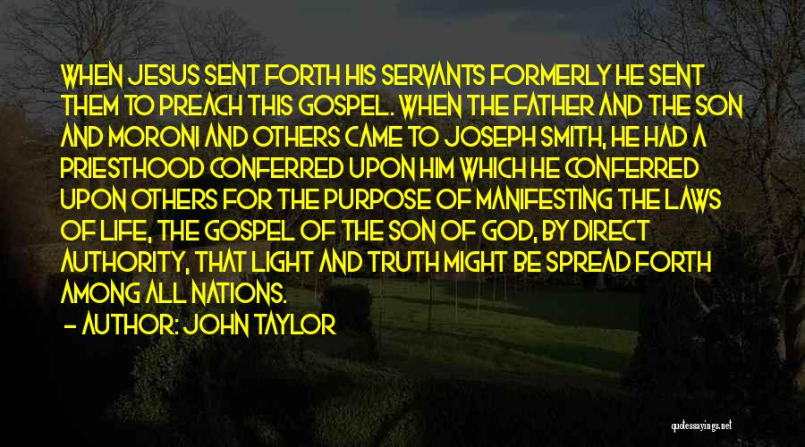 Father Son Life Quotes By John Taylor