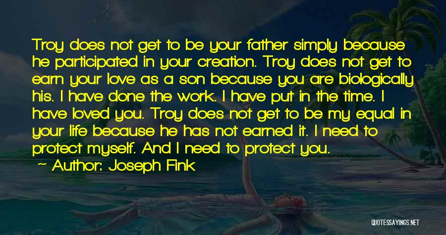 Father Son Life Quotes By Joseph Fink